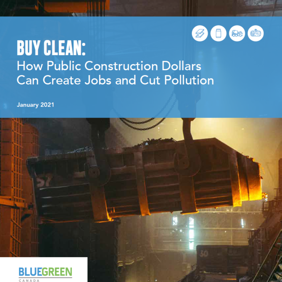 Buy Clean: How Public Construction Dollars Can Create Jobs and Cut Pollution