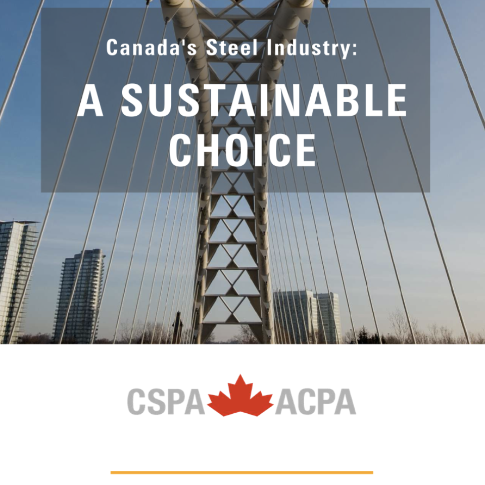 Canada's Steel Industry:  A Sustainable Choice
